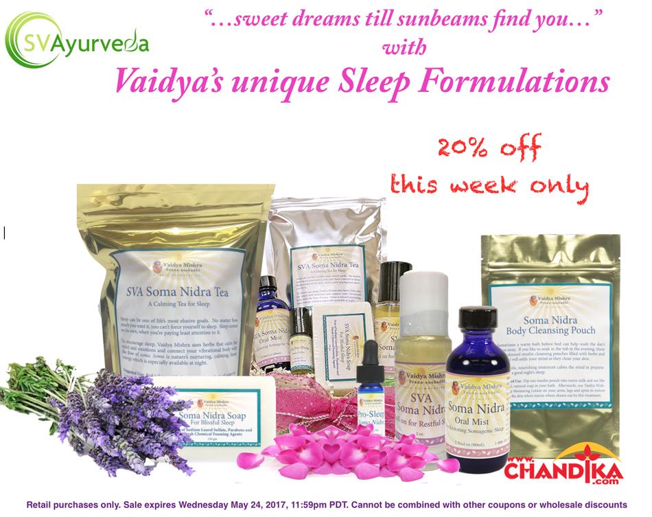 Sleep Better with Vaidya's Soma Nidra Unique Formulations – on sale this week on www.chandika.com